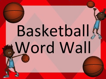 Basketball Word Wall: Skills, Equipment and Terminology - 22 Terms