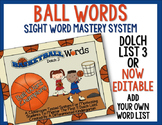 Ball Words Sight Word Mastery System-EDITABLE Basketball Words