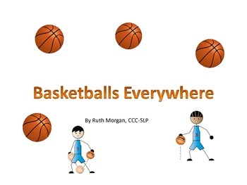 Basketballs Everywhere!  Printable adapted interactive book + counting activity