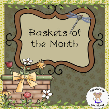 Baskets of the Month