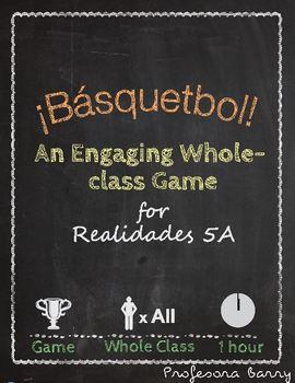 Basquetbol: A Game to Review Realidades 5A (Spanish 2)