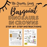 Basquiat Dinosaurs and Crowns - Distance Learning Elementa