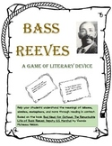 Bass Reeves: A Game of Literary Device