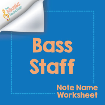 Bass Staff Note Name Worksheet [Distance Learning]