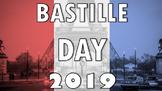Bastille Day Presentation/ Lesson 2019 – La Fete Nationale
