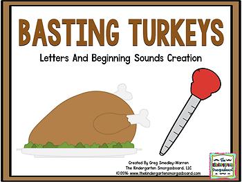 Basting Turkeys! A Letters & Beginning Sounds Creation