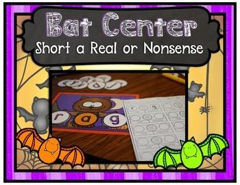 Bat Center ~ Short A Real or Nonsense Words