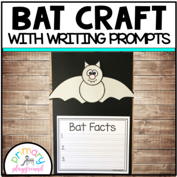 Bat Craft With Writing Prompts/Pages
