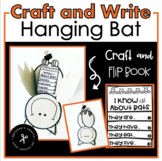 Hanging Bat Craft and Mini Flip Book/Informative Writing