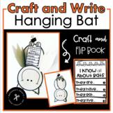 Hanging Bat Craft and Mini Flip Book/Informative Writing
