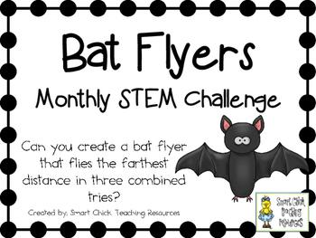Bat Flyers ~ Monthly STEM School-wide Challenge