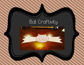 Bat Informative Writing and Craftivity