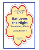 Bat Loves the Night, Vocabulary Cards, Unit 2 Lesson 6, Journeys 3rd Grade