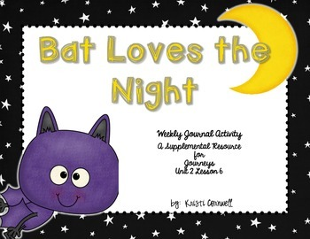 Bat Loves the Night Journal Booklet 3rd Grade Journeys
