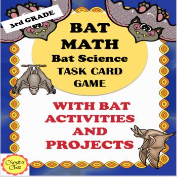 Bat Math,  Bat Activities,  Bat Projects  for 3rd Grade