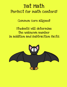 Bat Math {Determining the unknown number in addition and subtraction}