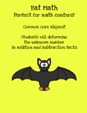 Bat Math {Determining the unknown number in addition and s