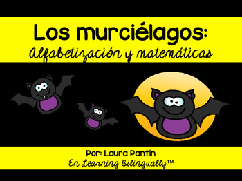 Bat Math and Literacy Unit in Spanish