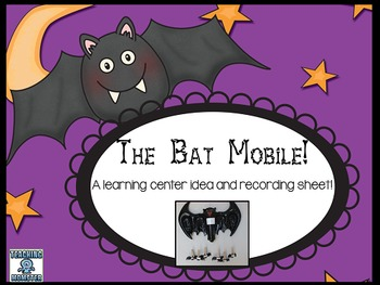 Bat Mobile--interactive learning center with recording sheet