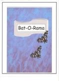 Bat-O-Rama Lessons