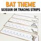 Bat Scissor Strips for Cutting Practice or Tracing for Halloween Activities