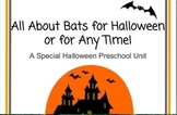 Bat Thematic Unit for Halloween or for Any Time!