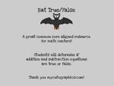 Bat True/False {Determining if addition/subtraction equati