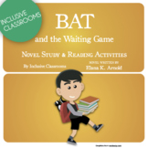 Bat and the Waiting Game - Novel Study & Reading Activities