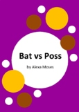 Bat vs Poss by Alexa Moses and Anil Tortop - 6 Worksheets / Activities