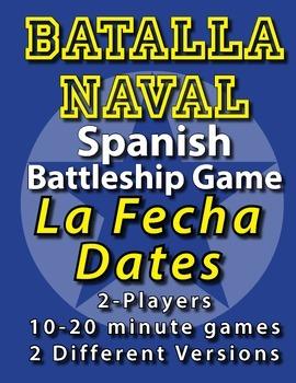 Batalla Naval - Spanish Battleship Game - La Fecha - Dates
