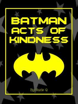 Batman Themed Acts of Kindness Behavioral Management Tool
