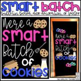 Batch of Smart Cookies End of Year Bulletin Board or Door