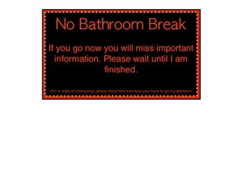 Bathroom Break Signs