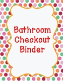 Bathroom Checkout Binder