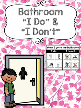 "Bathroom ""I Do"" & ""I Don't"" Poster with SymbolStix for SPED"