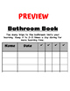 Bathroom Log or Book