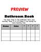 Bathroom Log or Book
