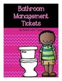 Bathroom Management Tickets