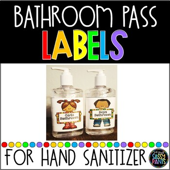 Bathroom Pass: Label a Hand Sanitizer!