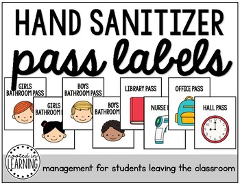 Hand Sanitizer Pass Labels (Management for Students Leaving the Classroom)
