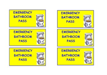 Bathroom Pass For Emergencies By Heather Kelly Tpt