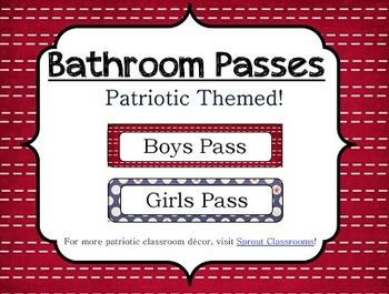 Bathroom Passes {Patriotic Theme}