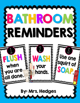 Bathroom Rules Amp Reminder Posters By Mrs Hedges Tpt
