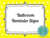 Bathroom Reminder Signs