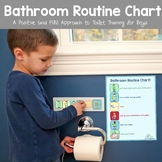 Bathroom Routine Chart BOY  (A Positive and Fun Approach to Potty Training)