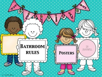 Bathroom Rules ~ Posters