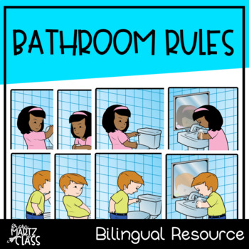 Bathroom Rules Posters (Spanish & English)