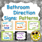 Bathroom Rules, Procedures Signs in Color Patterns & Chalk