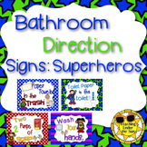 Bathroom Rules, Procedures Signs Superheros