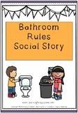 Bathroom Rules Social Story